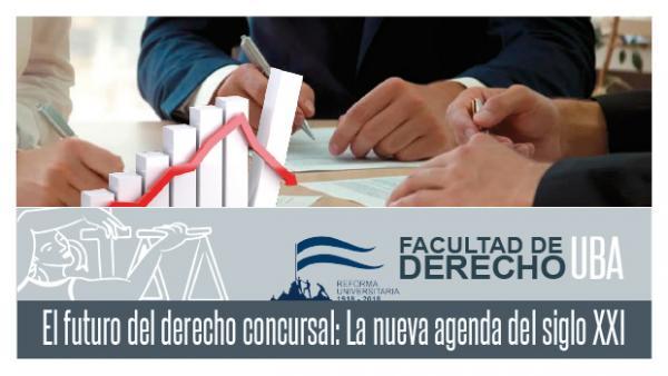 El futuro del Derecho Concursal: la nueva agenda del siglo XXI - Argentina